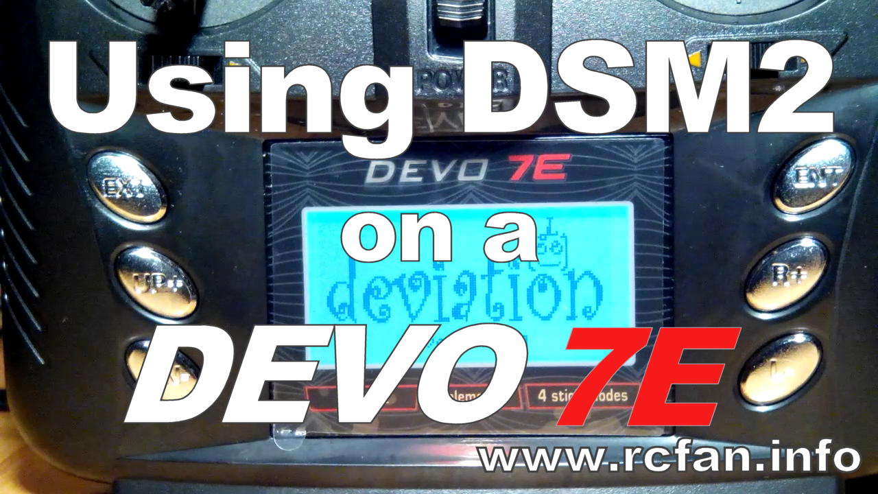 Bind a DSM2 receiver to a Walkera DEVO transmitter