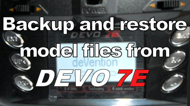 HowTo: Backup and Restore a model file from Devo 7E (export/import)